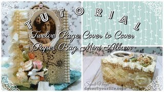 Paper Bag Mini Album Tutorial for a TWELVE Page cover to cover mini album! I am also announcing the winner for this beautiful ...