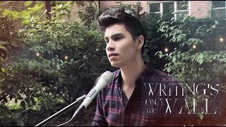 Writing's On The Wall (Sam Smith) - Sam Tsui Cover | Sam Tsui