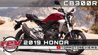 9. 2019 HONDA CB300R Review Rendered Price Release Date