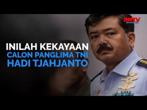 Inilah Kekayaan Calon Panglima TNI Hadi Tjahjanto