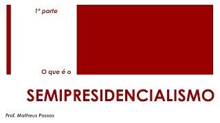 Nesta série de vídeos é apresentado o conceito do semipresidencialismo, que é uma forma de governo que possui...