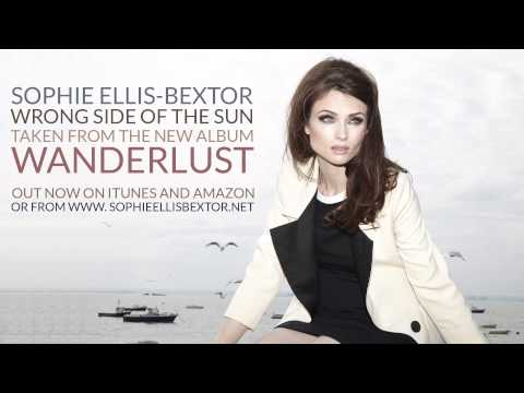 Sophie Ellis Bextor - Wrong Side Of The Sun lyrics