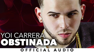 Yoi Carrera - Obstinada videoclip