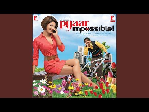 Pyaar Impossible Remix