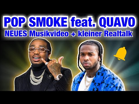 POP SMOKE feat. QUAVO! NEUES Musikvideo + kleiner Realtalk