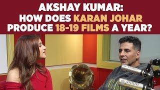 Video Akshay Kumar: 'How does Karan Johar produce 18-19 films a year?' #Kesari MP3, 3GP, MP4, WEBM, AVI, FLV Maret 2019