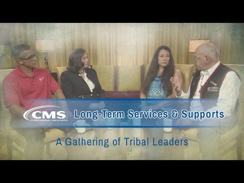 Long-Term Services & Supports: A Gathering of Tribal Leaders Thumbnail Image