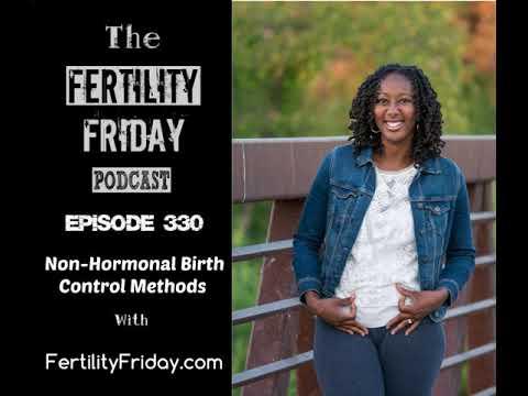 FFP 330   Non-Hormonal Birth Control Methods   Managing The Fertile Window   Fertility Awareness...