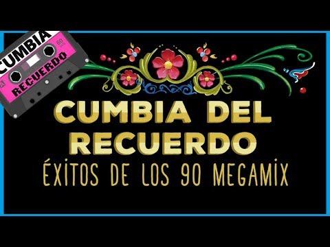 EXITOS DE LOS 90 - ENGANCHADO CUMBIA DEL RECUERDO