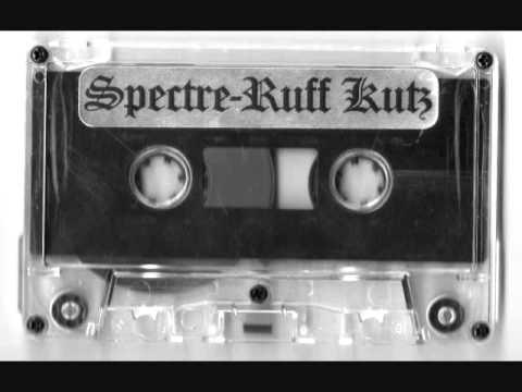 Spectre - Ruff Kutz Side One