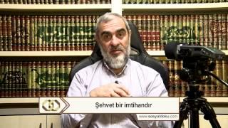 26-Şehvet Bir İmtihandır - Nureddin Yıldız - Sosyal Doku Vakfı