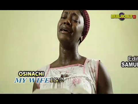 2017 Latest Nigerian Nollywood Movies - Osinachi My Wife 1&2 (Official Trailer)