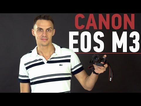 Canon EOS M3: обзор фотоаппарата (видео)
