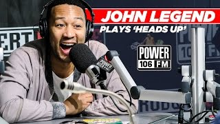 'Heads Up' With John Legend