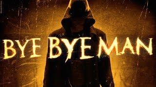 Nonton Bye Bye Man   Zwiastun Film Subtitle Indonesia Streaming Movie Download