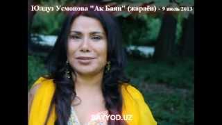 Yulduz Usmonova  -  Ak Bayan (jarayon)