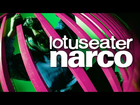Lotus Eater - Narco (Official Music Video)