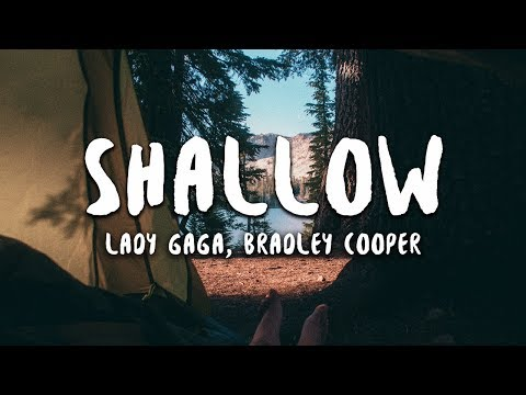 Lady Gaga, Bradley Cooper - Shallow (Lyrics) (A Star Is Born Soundtrack)