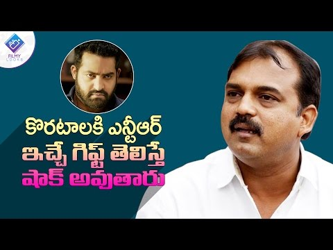 Shocking : Jr. NTR Luxurious Gift To Janatha Garage Director Koratala Siva