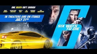 6 Ways To Die (2015) with Michael Rene Walton, Vivica A Fox,  Vinnie Jones Movie