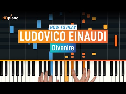 "How To Play ""Divenire"" by Ludovico Einaudi 