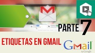Etiquetas en Gmail, crear etiquetas gmail - Parte 7Etiquetas en gmailetiquetas gmailgmail en españolcrear etiquetas gmail