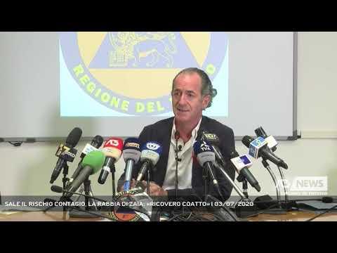 SALE IL RISCHIO CONTAGIO, LA RABBIA DI ZAIA: «RICOVERO COATTO» | 03/07/2020