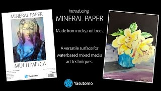 Mineral Paper from Yasutomo is made from calcium carbonate and is a versatile surface for art and mixed media techniques. This video is a brief introduction ...