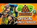 RAD Soldiers iPhone iPad Launch Trailer