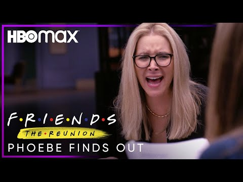 Friends: The Reunion   Phoebe Finds Out   HBO Max