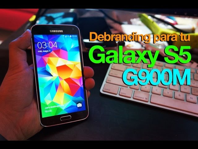 Debranding Samsung Galaxy S5 G900M