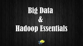 Free Hadoop Training | Tutorial | Big Data And Hadoop Essentials