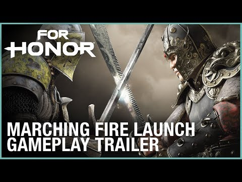 For Honor: Marching Fire Launch Gameplay Trailer   Ubisoft [NA]