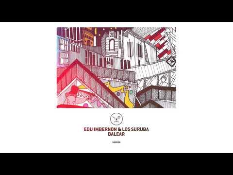 Edu Imbernon & Los Suruba - Mehari (Fell Reis Remix)