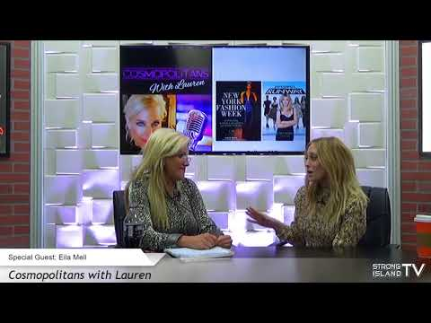 Cosmopolitans with Lauren - Season 1, Episode 2 - with Special Guest Eila Mell