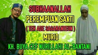 Video Subhanallah Perempuan Sakti (Th Ade dari Sagaranteun) - KH. Buya Cef Nurillahi No. Hp : 085603666974 MP3, 3GP, MP4, WEBM, AVI, FLV September 2018