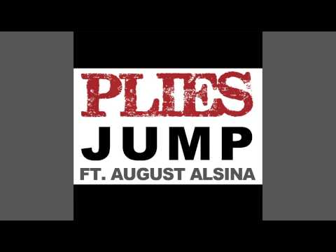 Plies ft. August Alsina – Jump