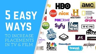 5 Easy Ways To Increase Placements in TV  & Film