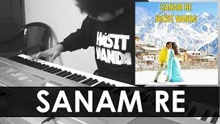 SANAM RE Title Song - Arijit Singh (Cover)