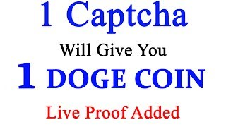 Website Link:- http://linkshrink.net/7PDyn6Hi friends welcome to Technic Tech channel and today I am going to share 1 Captcha Will Give You 1 DOGECOIN  Live Payment Proof Added  Earn free Bitcoin in Tamil. So guys thanks for watching and please subscribe to my channel. Thanks...******************************************************************JOIN Technic Tech Whatsapp Group & Support us : https://chat.whatsapp.com/E1WSGkIMN551y5CzoEz2ep******************************************************************Like My Facebook Page :- https://www.facebook.com/TechnicTechFollow Me On Google+ :- https://plus.google.com/b/111856524282932590081Subscribe Me :- https://www.youtube.com/channel/UCn7tQqwYbs6ZLzhEN76uZ-A?sub_confirmation=1