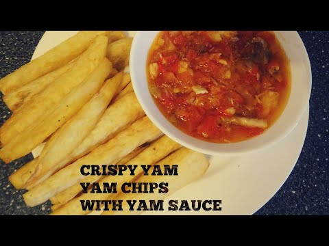 HOW TO MAKE NIGERIA YAM CHIPS WITH TOMATOE SAUCE YAM Dundun
