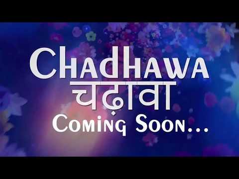 Video Chadhawa Teaser / Short Film download in MP3, 3GP, MP4, WEBM, AVI, FLV January 2017