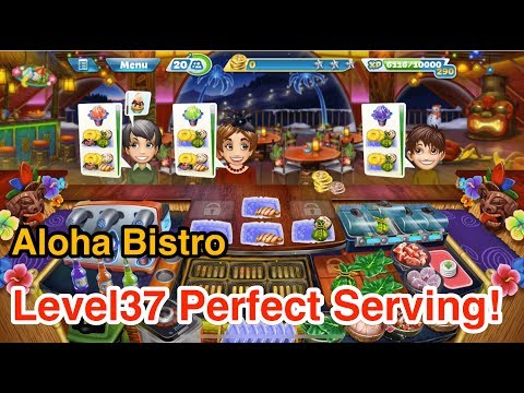 【Cooking Fever】Aloha Bistro Level37 3 Stars!!