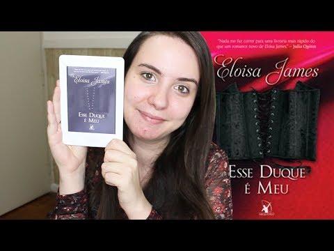 [RESENHA] - ESSE DUQUE É MEU (ELOISA JAMES) | VEDA #22
