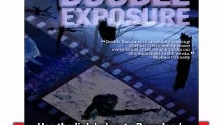 Double Exposure Audiobook Full