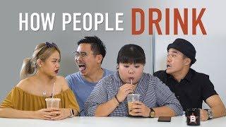 Video How People Drink MP3, 3GP, MP4, WEBM, AVI, FLV Desember 2018