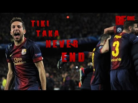FC Barcelona - Tiki Taka Never Ends || Part 2 || HD
