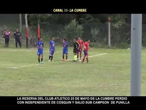 EL CAMPEON FUE EL EQUIPO DE INDEPENDIENTE DE COSQUIN: VIDEO COMPACTO, RESERVA DE 25 DE MAYO SUB CAMPEON
