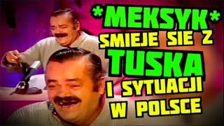 Cesarz emigracji! Meksykanie ostro masakrują Tuska