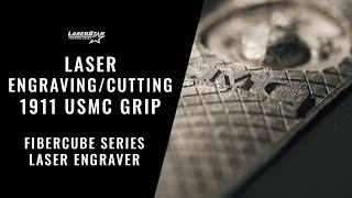 Laser Engraving/Cutting on a FiberCube Series Engraving System - 1911 USMC Grip